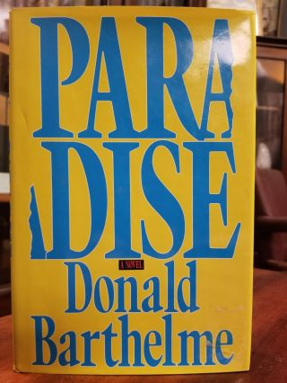 Paradise. Donald BARTHELME