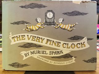 The Very Fine Clock. Muriel SPARK, Edward GOREY