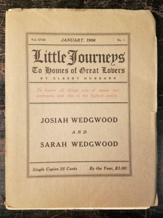 Little Journeys to the Homes of Great Lovers: Josiah Wedgwood and Sarah Wedgwood; Vol. XVIII,...