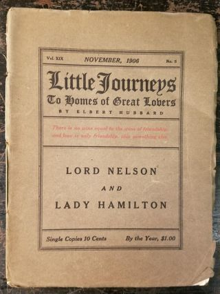 Little Journeys to the Homes of Great Lovers: Lord Nelson and Lady Hamilton; Vol. XIX, January,...