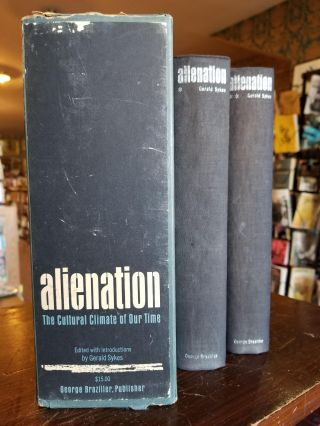 Alienation [complete in 2 volumes]; The Cultural Climate of Our Time. Gerald SYKES