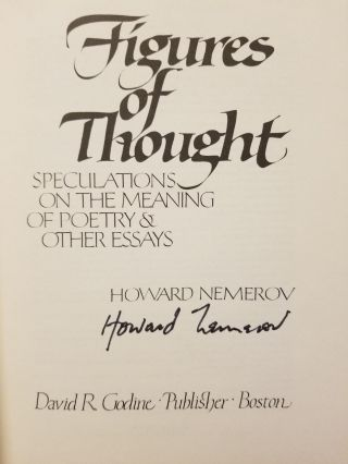 Figures of Thought; Speculations on the meaning of poetry & other essays