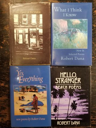 9 Inscribed First Edition Poetry Books by Robert Dana. Robert DANA, SIGNED