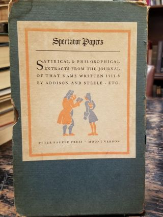 Spectator Papers; Satirical and philosophical extracts from the journal of that name written...
