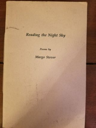 Reading the Night Sky. Margo STEVER