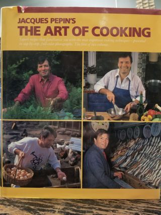Jacque Pepin's The Art of Cooking. Jacques PEPIN, SIGNED