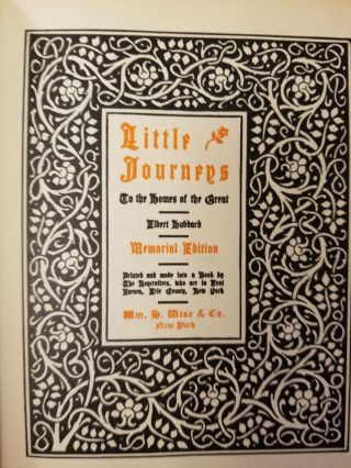 Little Journeys to the Homes of the Great [complete in 14 volumes]