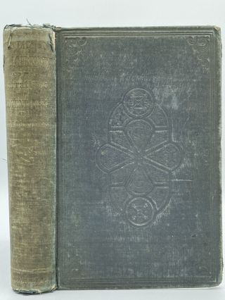 The Life of Col. John Charles Fremont, and His Narrative of Explorations and Adventures, in...