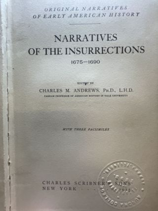 Narratives of the Insurrections 1675-1690