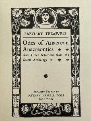 Odes of Anacreon Anacreontics; And other selections from the Greek anthology