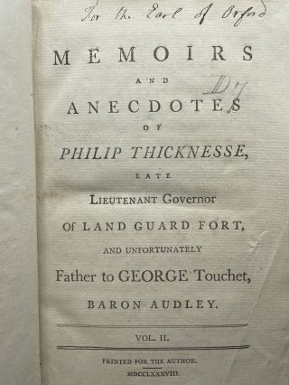 Memoirs and anecdotes of Philip Thicknesse, late Lieutenant Governor of Land Guard Fort, and unfortunately father to George Touchet, Baron Audley [2 volumes]