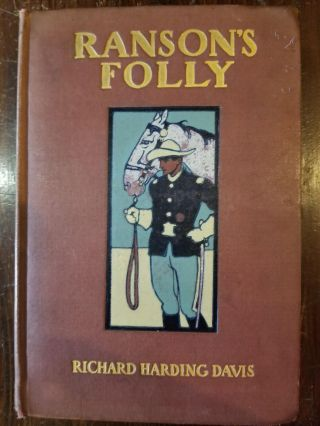 Ranson's Folly. Richard Harding Davis.