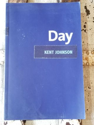 Day. SIGNED, Kent JOHNSON, Kenny GOLDSMITH