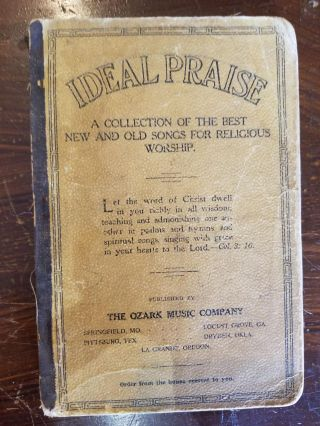 Ideal Praise; A collection of the best new and old songs for religious worship. Ozark Music...