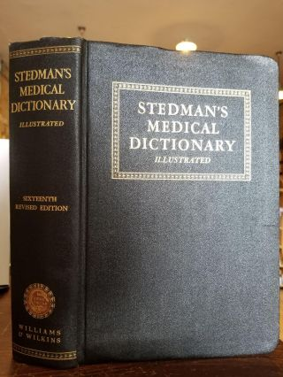Stedman's Practical Medical Dictionary; Sixteenth Revised Edition with etymologic and...