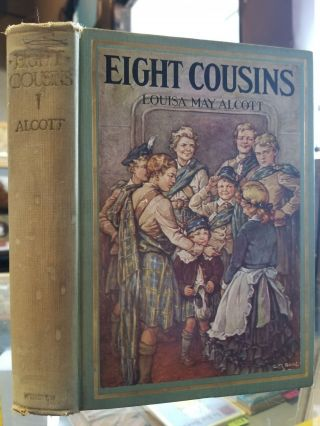Eight Cousins; or The Aunt-Hill. Louisa May Alcott.