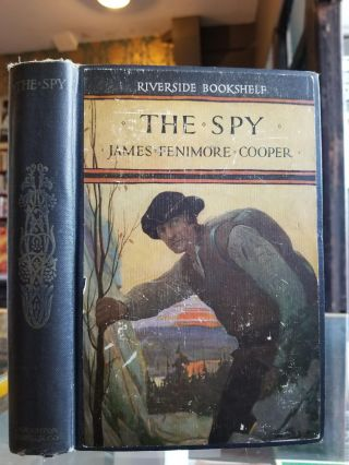 The Spy; A tale of the neutral ground. James Fenimore Cooper