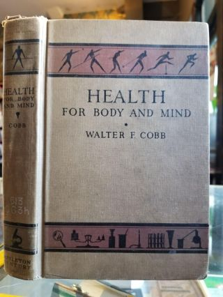 Health for Body and Mind. Walter Frank COBB