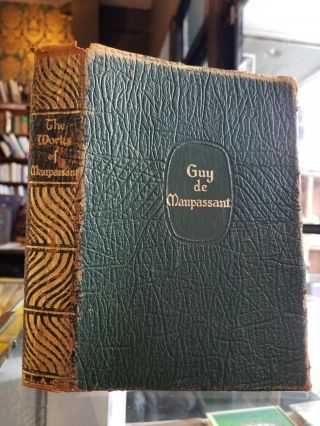 The Complete Short Stories of Guy de Maupassant; Ten Volumes in One. Guy de Maupassant.