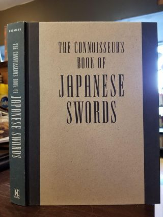 The Connoisseur's Book of Japanese Swords. Kokan Nagayama, Kenji Mishina.