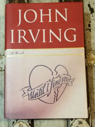 Until I Find You. John Irving.
