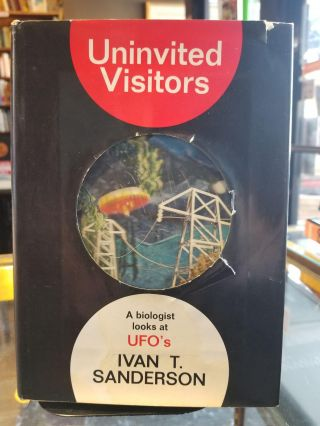 Uninvited Visitors; A biologist looks at UFO's. Ivan T. Sanderson.