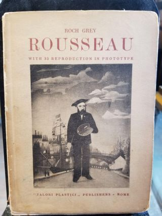 Rousseau; with 33 reproduction in phototype. Roch Grey