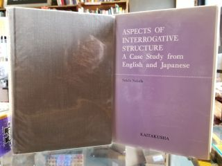 Aspects of Interrogative Structure; A Case Study from English and Japanese. Seiichi Nakada