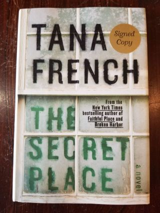 The Secret Place. Tana French.