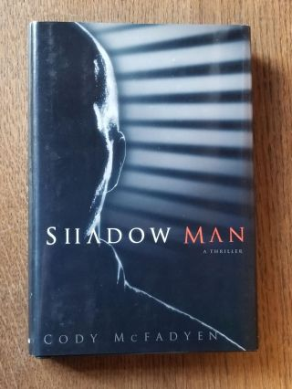 Shadow Man. SIGNED, Cody MCFAYDEN