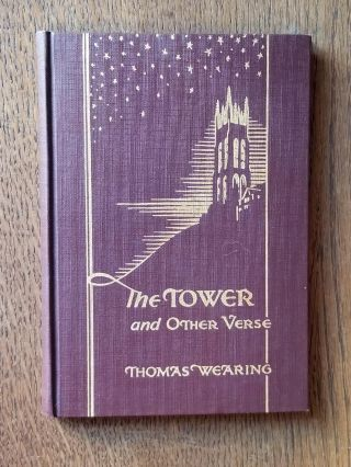 The Tower and Other Verse. Thomas WEARING, SIGNED