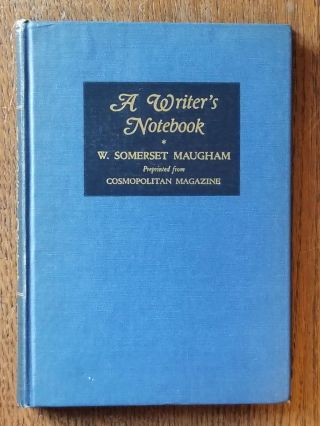 A Writer's Notebook. W. Somerset MAUGHAM
