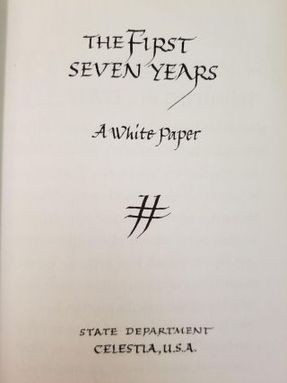 Report to the Universe; The First Seven Years; A White Paper