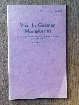 Vice in German Monasteries (B-449); The Amazing Facts Regarding What Has Come to Be Known as...